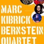 Obraz do wpisu: Koncert Marc Bernstein Quartet - KIBRICK  #1