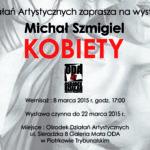 Obraz do wpisu: Michał Szmigiel - KOBIETY  #1