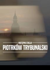 Następna stacja - Piotrków Trybunalski