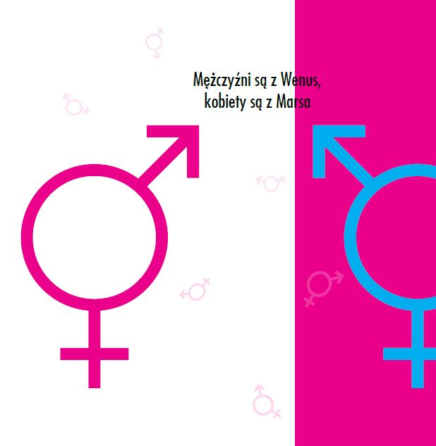 Obraz do wpisu: Mężczyźni są z Wenus, Kobiety są z Marsa  #22
