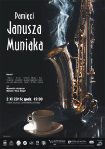 Plakat: Koncert pamięci Janusza Muniaka