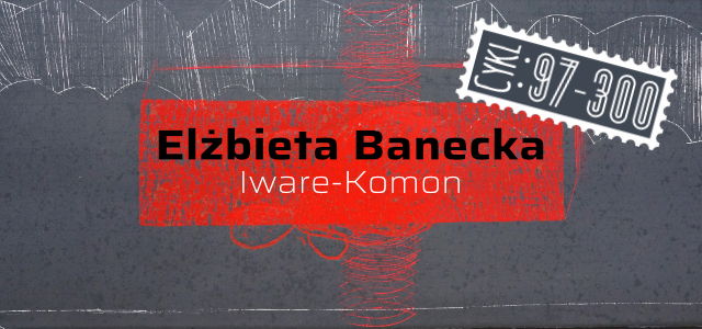 Okładka z napisem: Cykl 97-300. Elżbieta Banecka, Iware-Komon.